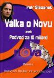 Válka o Novu aneb Podvod za 10 miliard - Petr Štěpánek