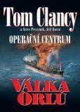 Operační centrum - Válka orlů - Tom Clancy, Steve Pieczenik