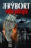 Válka policajtů - Pavel Frýbort
