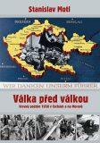 Válka před válkou - Stanislav Motl
