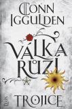 Válka růží 2: Trojice - Conn Iggulden