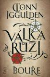 Válka růží: Bouře - Conn Iggulden