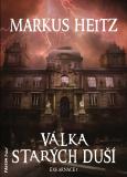 Válka Starých duší - Markus Heitz