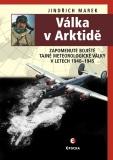 Válka v Arktidě - Jindřich Marek