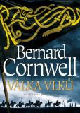 Válka vlků - Bernard Cornwell