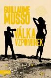 Válka vzpomínek - Guillaume Musso