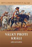 Války proti králi - Jiří Kovařík