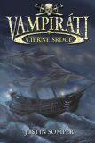 Vampiráti Čierne srdce - Justin Somper