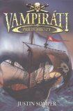 Vampiráti Príliv hrôzy - Justin Somper