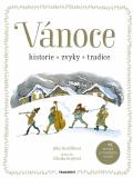 Vánoce - historie, zvyky, tradice - Jitka Pastýříková