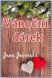 Vánoční dárek - Jana Javorská