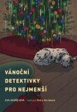 Vánoční detektivky pro nejmenší - Eva Ondřejová, ...