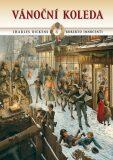 Vánoční koleda - Charles Dickens