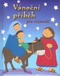Vánoční příběh pro nejmenší - Lois Rocková, Alex Ayliffe