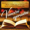 Vánoční vyprávění - CD - František Nepil, ...
