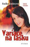 Variace na lásku - Radka Zadinová