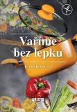 Vaříme bez lepku - Kohoutková Iva