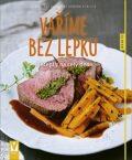 Vaříme bez lepku - Recepty na celý den - Christiane Schäfer, ...
