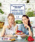 Vaříme podle Herbáře 2 - Kateřina Winterová, ...