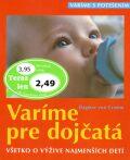 Varíme pre dojčatá - Dagmar von Cramm