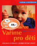 Vaříme pro děti - Dagmar von Cramm