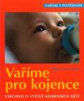 Vaříme pro kojence - Dagmar von Cramm