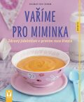 Vaříme pro miminka - Dagmar von Cramm