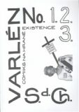 Varlén No.1,2,3 aneb Deníky všední úzkosti - Jindra Jan