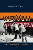 Varúúúj - Ivan Čarnogurský