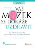 Váš mozek se dokáže uzdravit - Norman Doidge