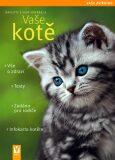 Vaše kotě - Brigitte Eilert-Overbeck