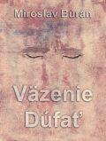 Väzenie Dúfať - Miroslav Búran