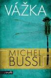 Vážka - Michel Bussi