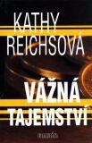 Vážná tajemství - Kathy Reichs