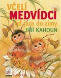 Včelí medvídci od jara do zimy - Zdeněk Svěrák, ...