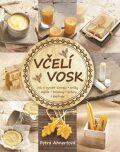 Včelí vosk - Jak si vyrobit domácí svíčky, mýdla, balzámy, krémy či peelingy - Ahnertová Petra