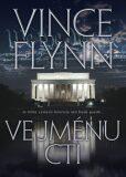 Ve jménu cti - Vince Flynn