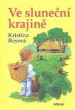 Ve sluneční krajině - Kristína Royová