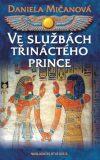 Ve službách třináctého prince - Daniela Mičanová