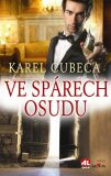 Ve spárech osudu - Karel Cubeca