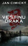 Ve stínu draka - Jan Cimický