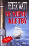 Ve stínu kletby - Peter Watt