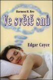 Ve světě snů - Edgar Cayce
