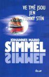 Ve tmě jsou jen temný stín - Johannes Mario Simmel