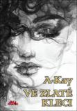 Ve zlaté kleci - A. Kay