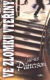 Ve zlomku vteřiny - James Patterson