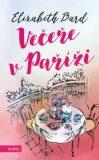 Večeře v Paříži - Elizabeth Bard