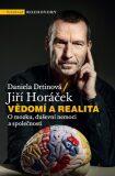 Vědomí a realita - Jiří Horáček, ...
