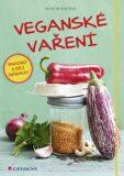 Veganské vaření snadno a bez námahy - Martin Kintrup