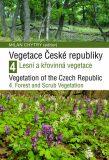 Vegetace České republiky 4 / Vegetation of the Czech Republic 4 - Milan Chytrý